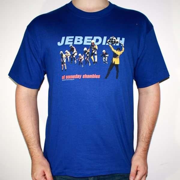 Of Someday Shambles - Blue T-Shirt - Jebediah