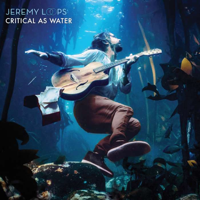 Critical As Water (MP3) - Jeremy Loops