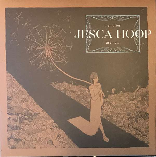 Memories are Now on CD and LP - Jesca Hoop USD
