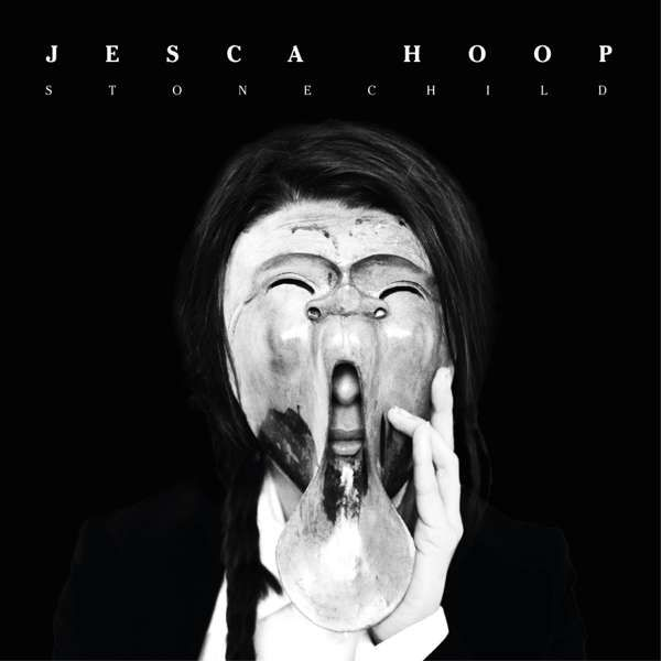 STONECHILD on LP, CD, Download or Cassette - Jesca Hoop USD