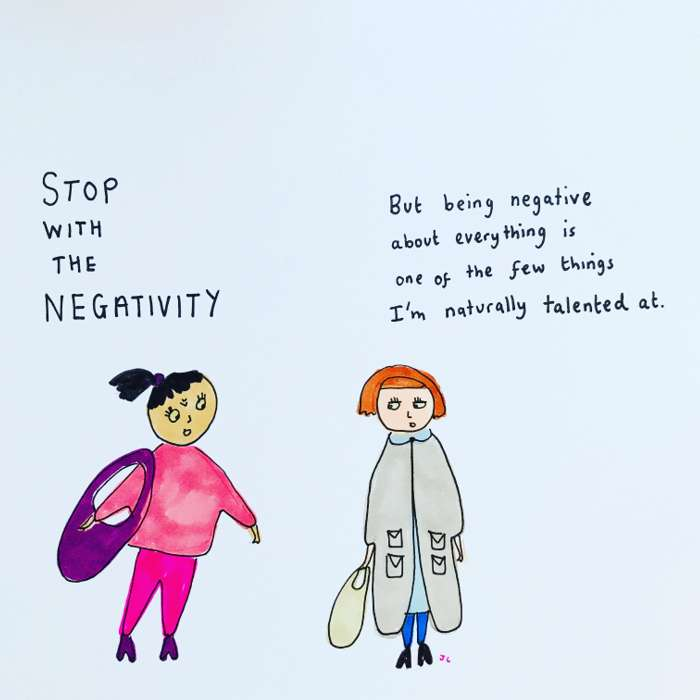 Negativity - Jessie Cave