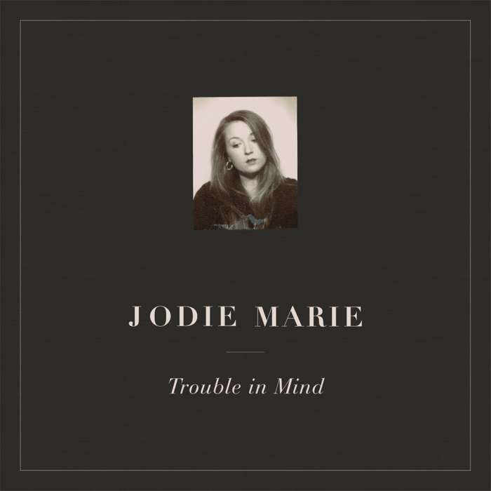 Trouble in Mind - CD - Jodie Marie