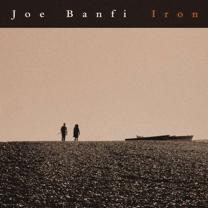 Iron EP - Joe Banfi