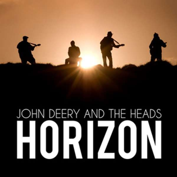 Horizon (Digital Download) - John Deery and The Heads
