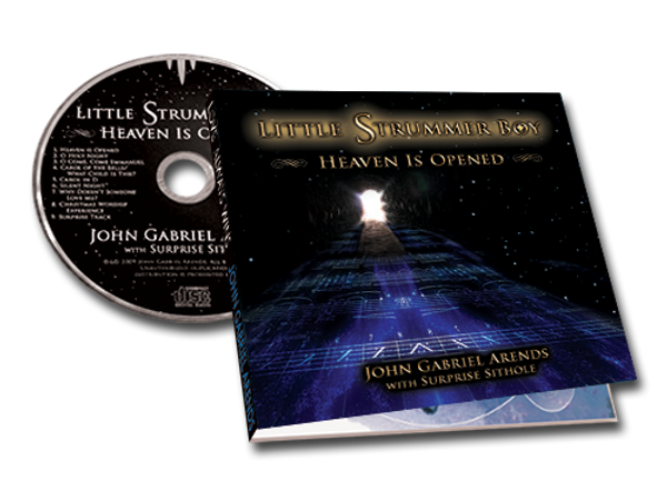 Little Strummer Boy: Heaven Is Opened - CD - John Gabriel Arends