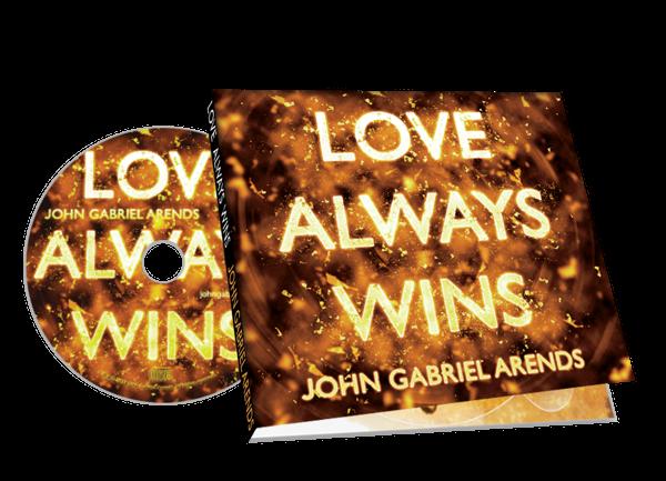 LOVE ALWAYS WINS - CD - John Gabriel Arends