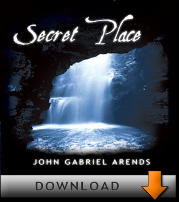 Secret Place - Download - John Gabriel Arends