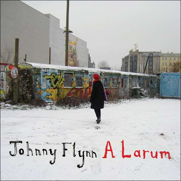 A Larum - 2xLP - Johnny Flynn & The Sussex Wit (UK Merch)