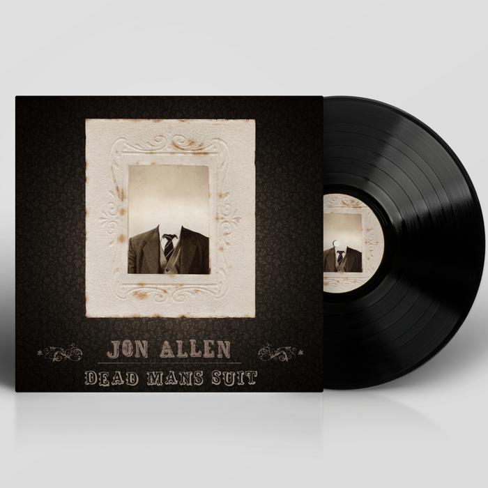 Dead Man's Suit (Signed LP) - Jon Allen