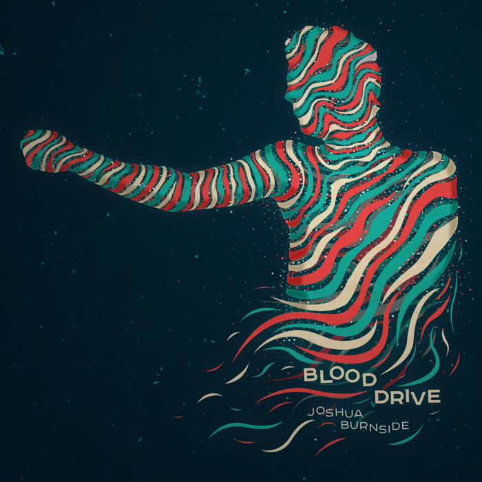 Blood Drive EP - Joshua Burnside