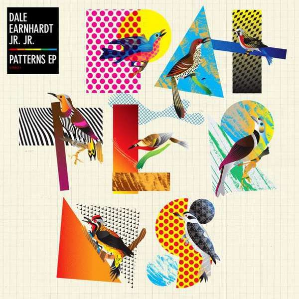 DALE EARNHARDT JR JR - PATTERNS EP (VINYL) - JR JR