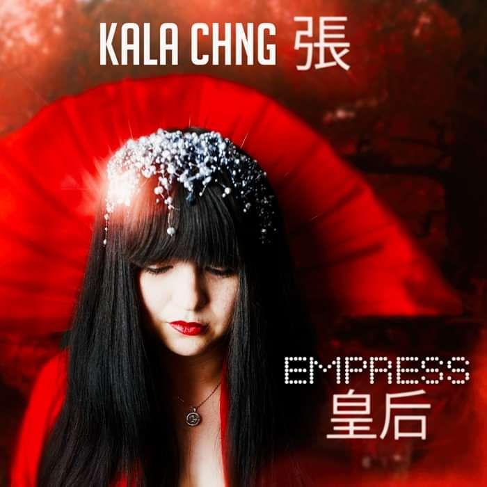 Empress 皇后 CD - KALA CHNG