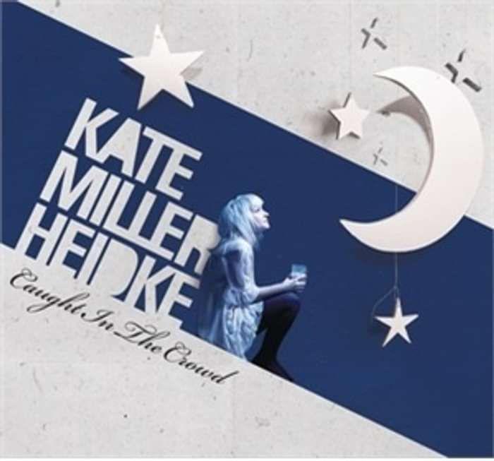 Caught In The Crowd (Single) - Kate Miller-Heidke