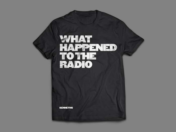 'WHAT HAPPENED TO THE RADIO' TEE  MENS - The Kenneths
