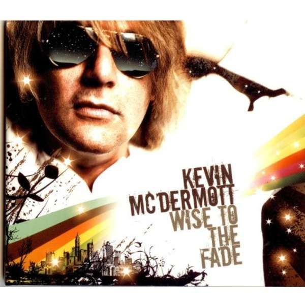 Kevin McDermott - Wise to the Fade (Flac) - Kevin McDermott