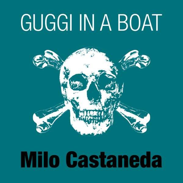 Milo Castaneda - Guggi In A Boat - flac - Kevin McDermott