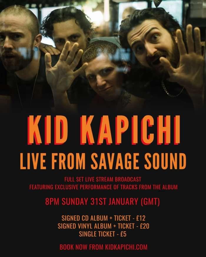 Kid Kapichi live from Savage Sound - Live Streaming Ticket - 31st January 2021 - Kid Kapichi