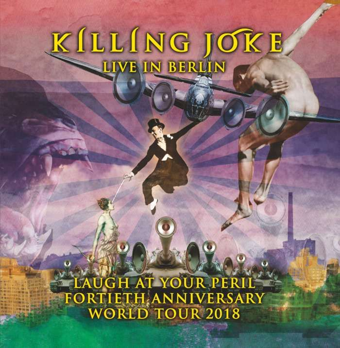 Laugh At Your Peril - Live in Berlin CD - Killing Joke