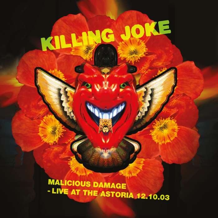 Malicious Damage - Live At The Astoria 12.10.03 DVD - Killing Joke