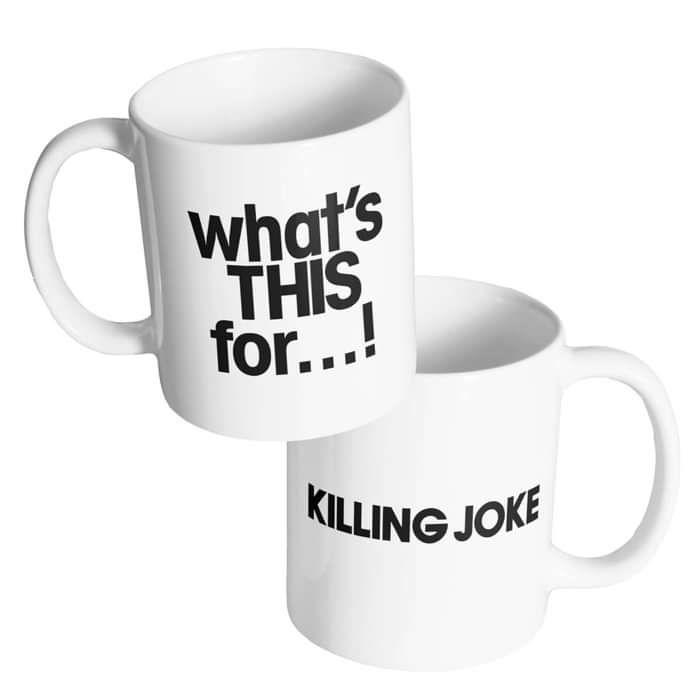 What's This For...! Mug - Killing Joke