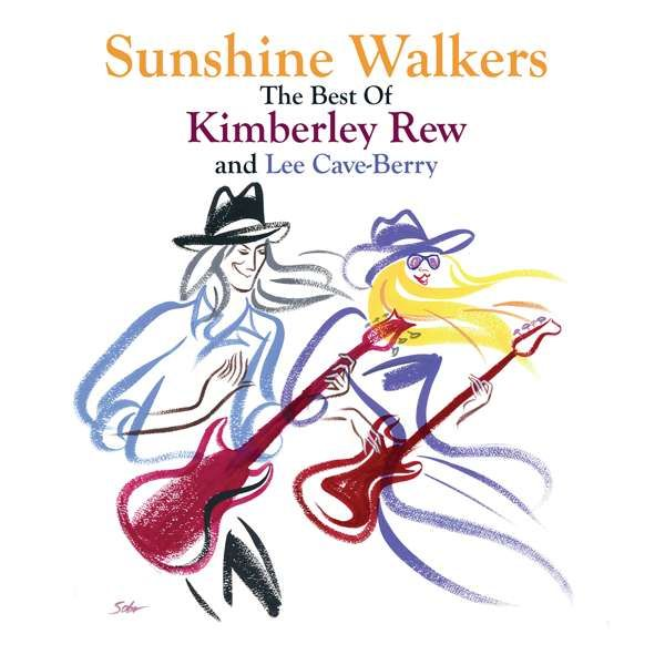 """Sunshine Walkers - The Best Of Kimberley Rew and Lee Cave-Berry"" plus free ""Classic Tracks"" - Released 17 July - Kim and Lee"