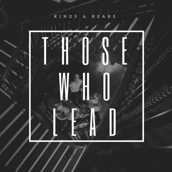 Those Who Lead (WAV) - Kings & Bears