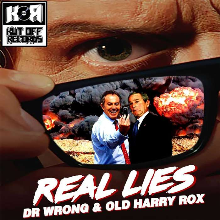 Dr Wrong & Old Harry Rox / Real Lies / Kut Off Records - KUT OFF RECORDS
