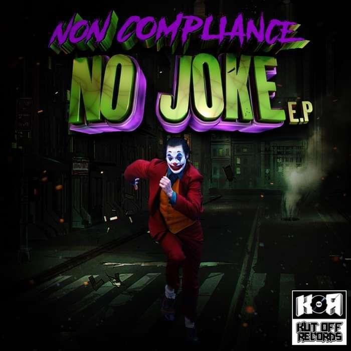 Non Compliance / No Joke E.P / KOR037 - KUT OFF RECORDS