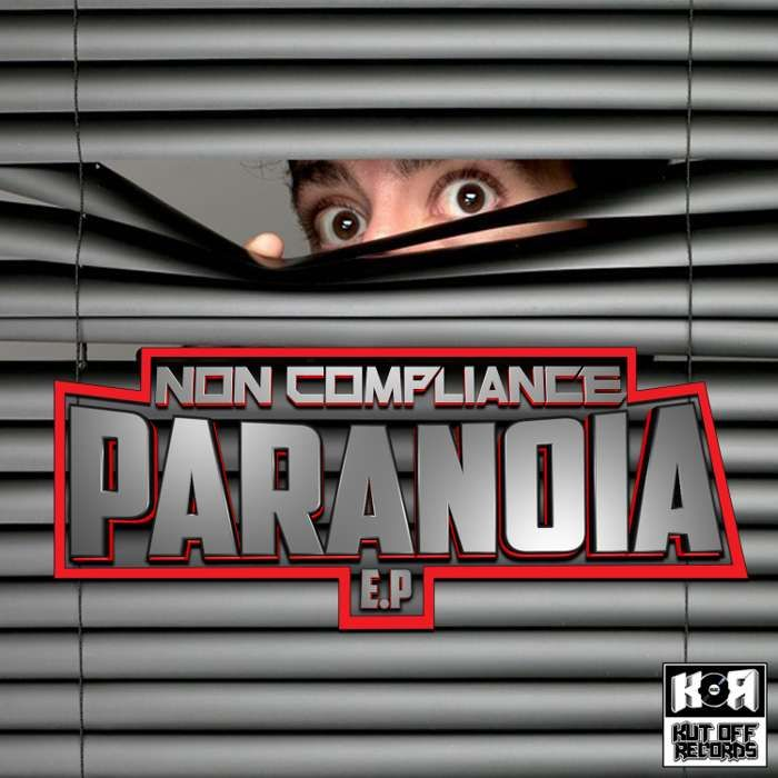 Non Compliance / Paranoia E.P / KOR026 - KUT OFF RECORDS