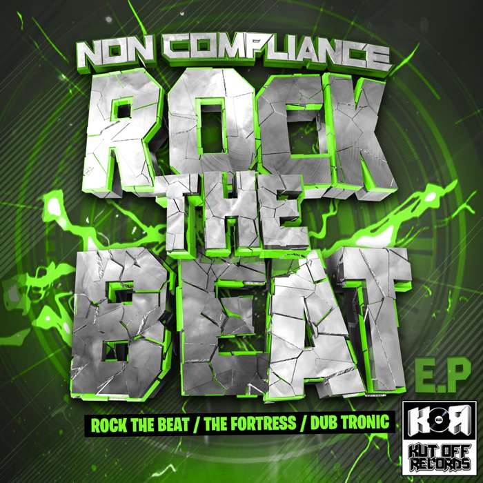 Non Compliance / Rock The Beat E.P / Kut Off Records 034 - KUT OFF RECORDS