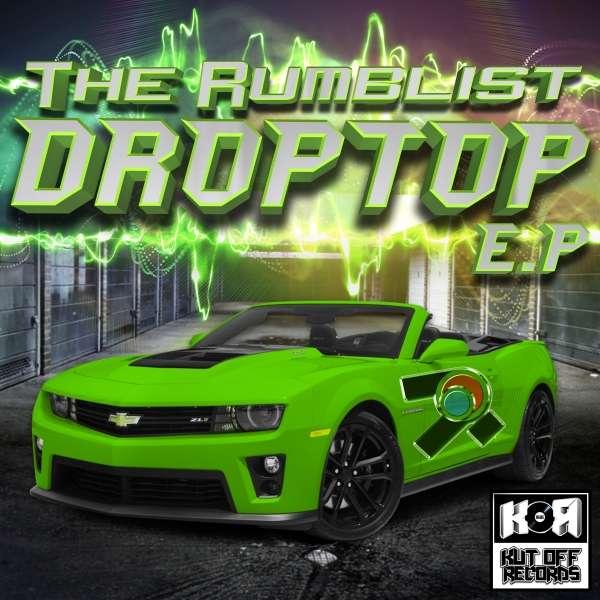 The Rumblist - Drop Top E.P - KOR024 - KUT OFF RECORDS