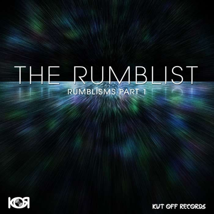 The Rumblist - Rumblisms Part 1 - KOR016 - KUT OFF RECORDS