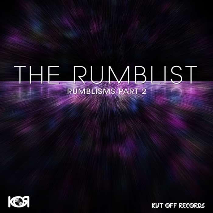 The Rumblist - Rumblisms, Pt. 2 - KUT OFF RECORDS
