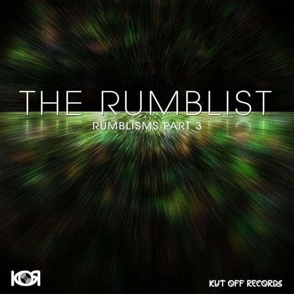 The Rumblist - Rumblisms Pt. 3 - KOR021 - KUT OFF RECORDS