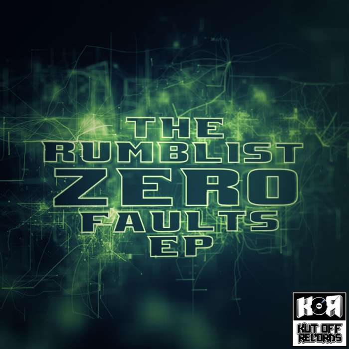 The Rumblist - Zero Faults E.P / KOR027 - KUT OFF RECORDS