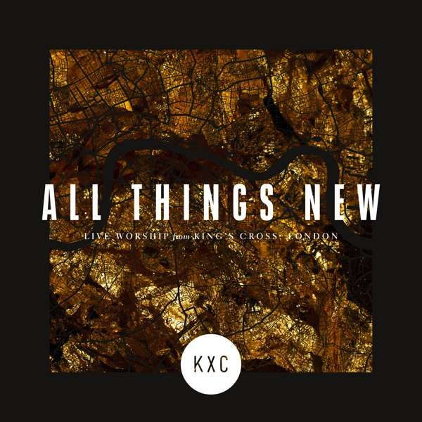 'All Things New' Album - CD - KXC