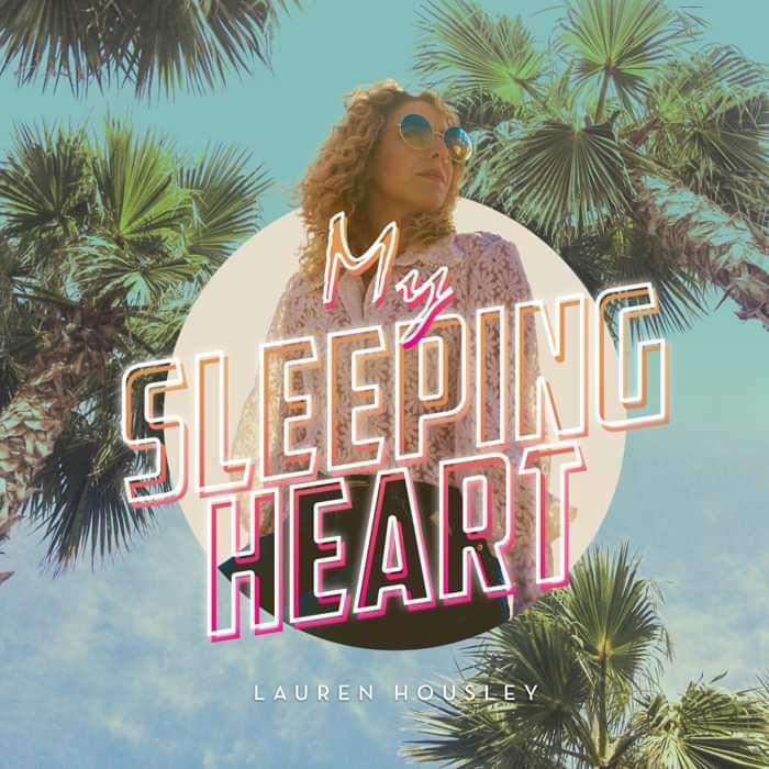 My Sleeping Heart (Digital Download) - Lauren Housley