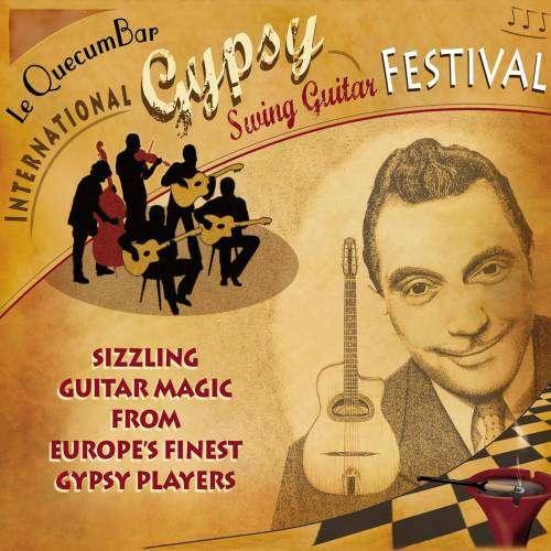 Le QuecumBar: International Gypsy Swing Guitar Festival - Digital Download - Le QuecumBar & Brasserie