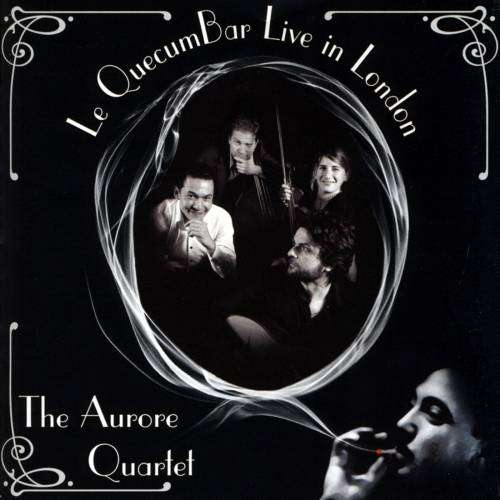 Le QuecumBar Live in London The Aurore Quartet - Digital Download - Le QuecumBar & Brasserie