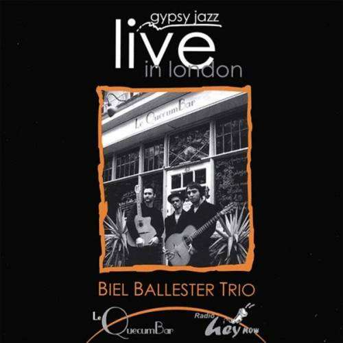 The Biel Baluster Trio - Gypsy Jazz Live in London - Digital Download - Le QuecumBar & Brasserie