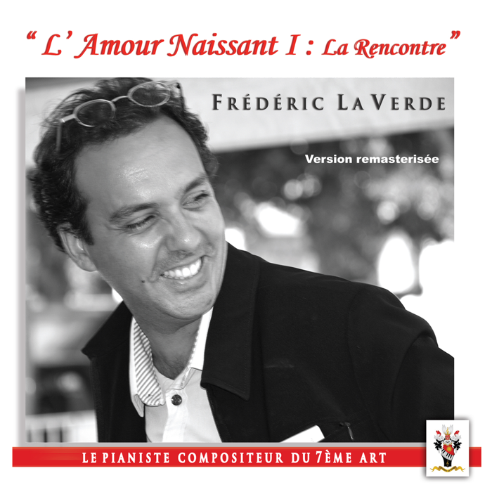 """L' AMOUR NAISSANT 1 : """"La Rencontre""""      CD Album - Le Piano Rouge"""