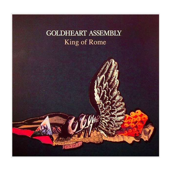 "Goldheart Assembly King of Rome SIGNED (7"" vinyl) - LGM Records"