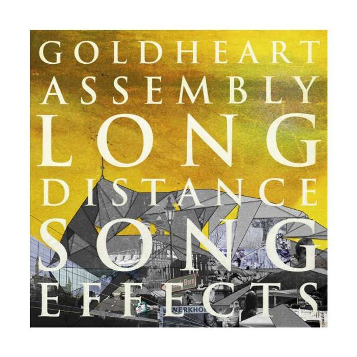 Goldheart Assembly Long Distance Song Effects (CD) - LGM Records