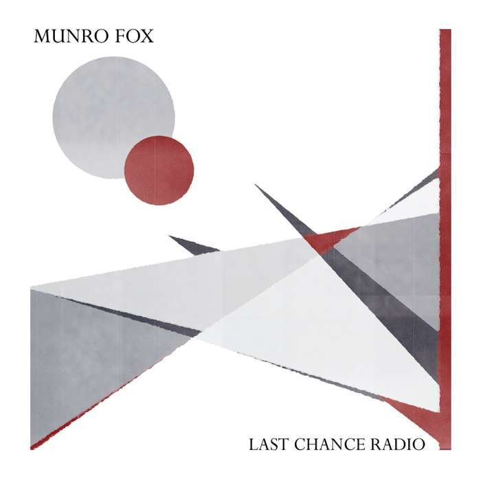 Munro Fox Last Chance Radio (Signed and Numbered) (CD) - LGM Records