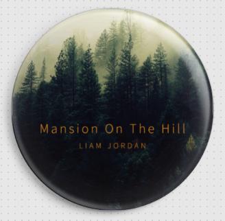 Mansion On The Hill Badge - Liam Jordan