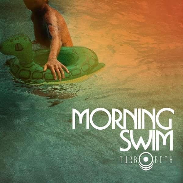 Morning Swim - Turbo Goth (CD Single) - LILYSTARS RECORDS