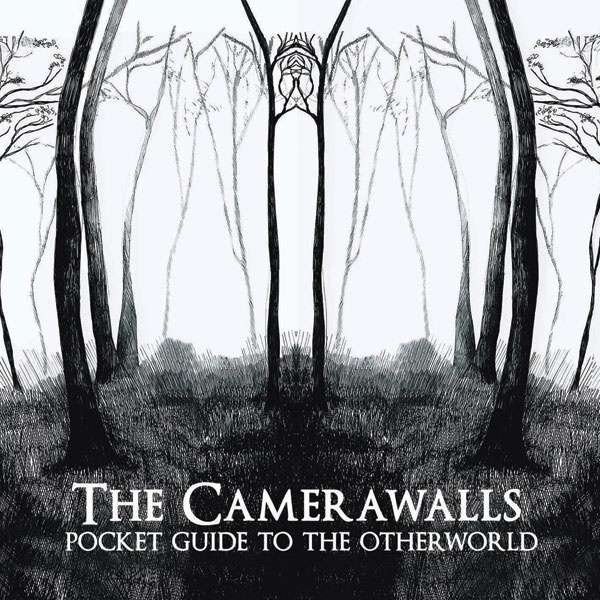 Pocket Guide To The Otherworld - The Camerawalls (CD Album) - LILYSTARS RECORDS