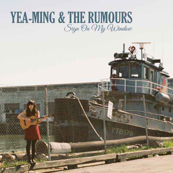 Sign On My Window - Yea-Ming and The Rumours (Single) - LILYSTARS RECORDS