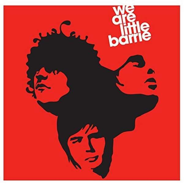 DEBUT ALBUM - WE ARE LITTLE BARRIE - DOWNLOADS - Little Barrie