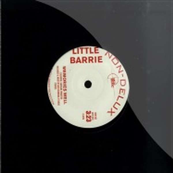 "Memories Well/Didn't Mean A Thing - 7"" single - Little Barrie"
